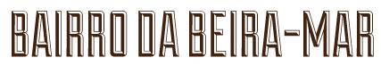 BAIRRO BEIRA MAR-01